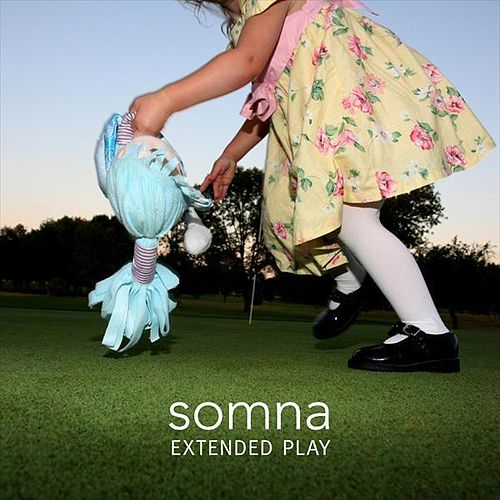 Extended Play by Somna
