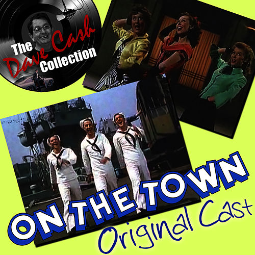 On The Town - [The Dave Cash Collection] von Cast