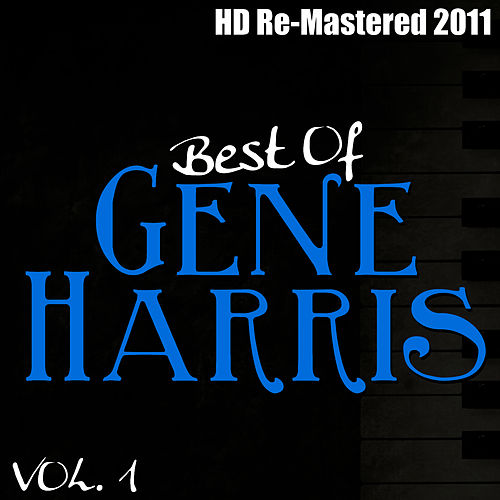 Best of Gene Harris Vol 1 - (HD Re-Mastered 2011) by Gene Harris