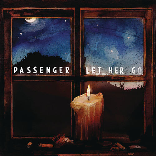 Let Her Go di Passenger