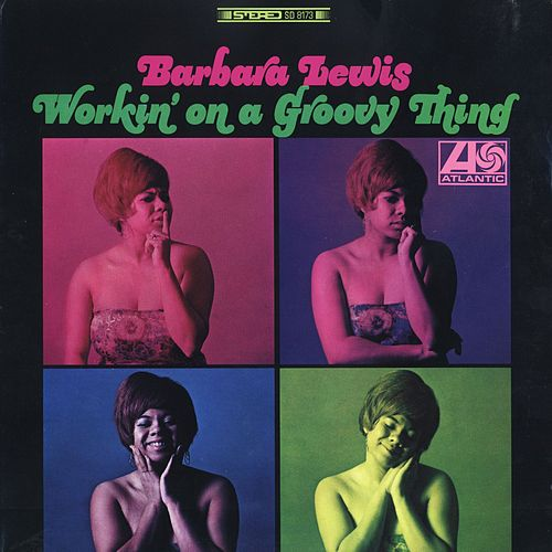 Working On A Groovy Thing de Barbara Lewis