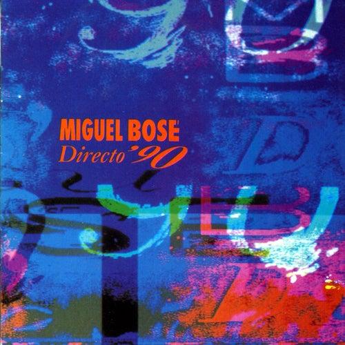 Directo 90 de Miguel Bosé