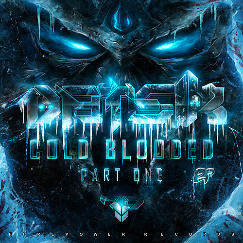 Cold Blooded EP de Datsik