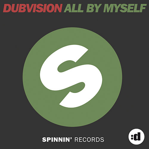 All By Myself by DubVision