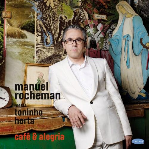 Café & Alegria de Manuel Rocheman