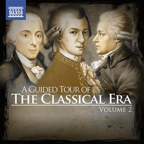 A Guided Tour of the Classical Era, Vol. 2 by Various Artists