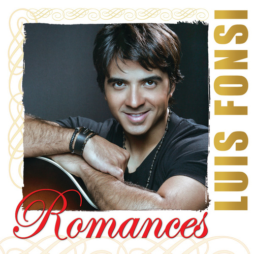 Romances de Luis Fonsi
