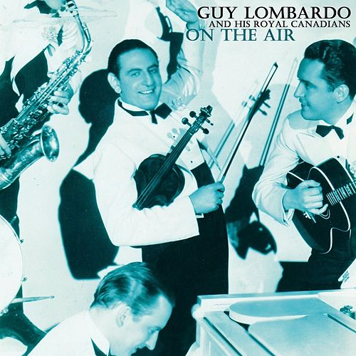 On The Air von Guy Lombardo
