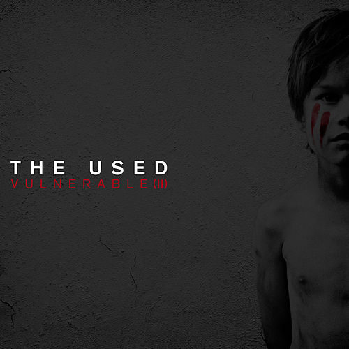 Vulnerable (II) de The Used