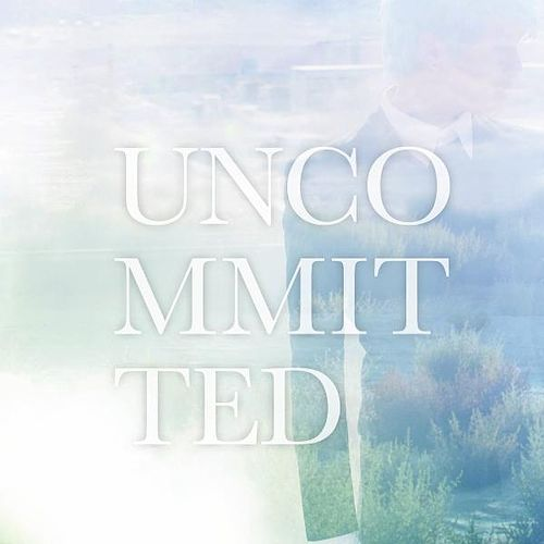 Uncommitted by Xia Junsu