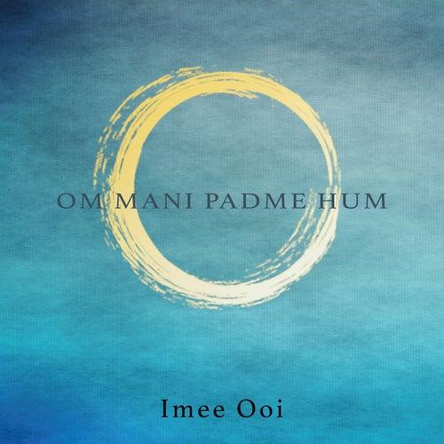 Om Mani Padme Hum by Imee Ooi