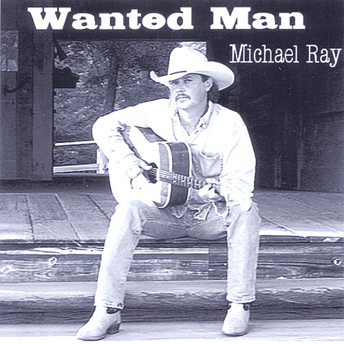 Wanted Man de Michael Ray