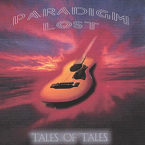 Tales of Tales by Paradigm Lost