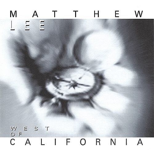 West of California von Matthew Lee