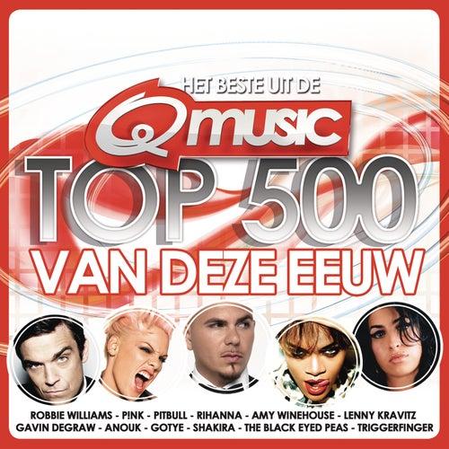 Qmusic Top 500 van deze Eeuw (2012) van Various Artists