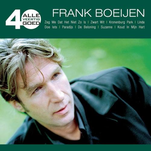Alle 40 Goed - Frank Boeijen de Frank Boeijen