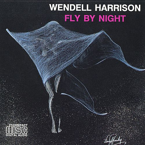 Fly By Night by Wendell Harrison