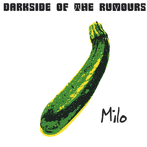 Darkside of the Rumours di Milo