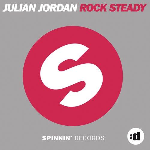 Rock Steady by Julian Jordan