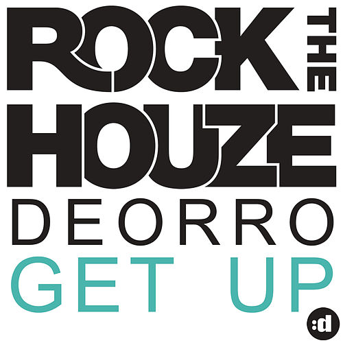 Get Up by Deorro