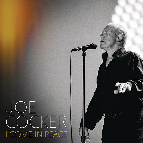 I Come In Peace de Joe Cocker