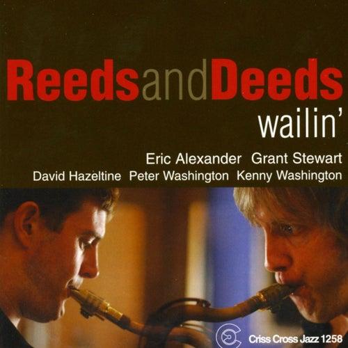 Wailin' de Reeds & Deeds