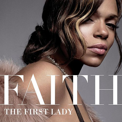 The First Lady fra Faith Evans