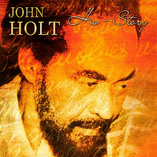 His - Story by John Holt