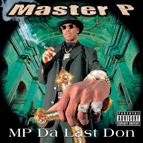 MP Da Last Don by Master P