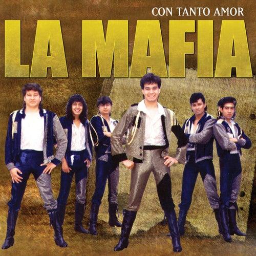 Con Tanto Amor de La Mafia