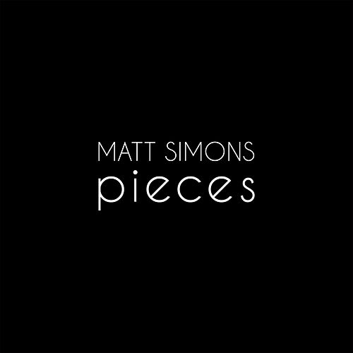 Pieces van Matt Simons