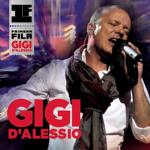 Primera Fila de Gigi D'Alessio