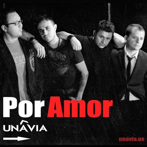 Por Amor by Una Via