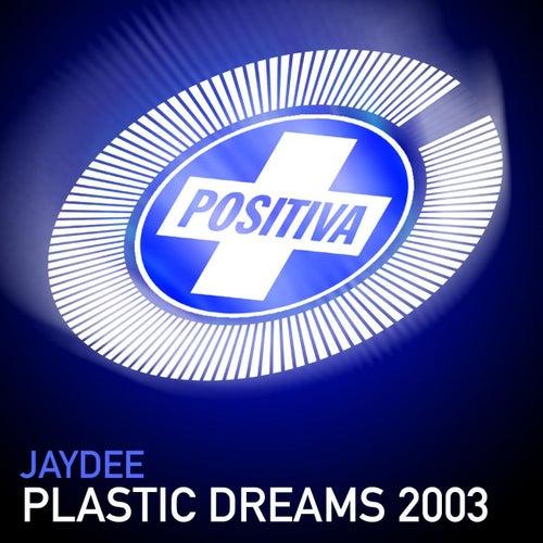 Plastic Dreams de JayDee