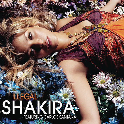 Illegal by Shakira