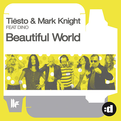 Beautiful World by Tiësto