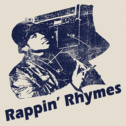 Rappin' Rhymes (The Ultimate Hip Hop Collection) von Various Artists