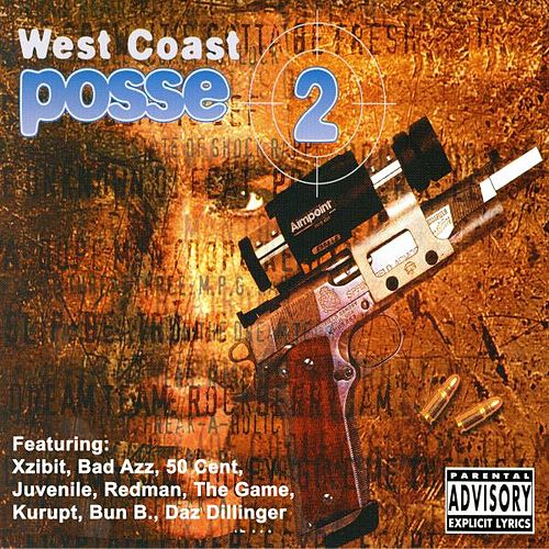 West Coast Posse, Vol. 2 (The Ultimate Hip Hop Collection) von Various Artists