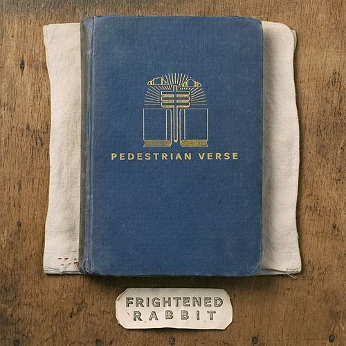 Pedestrian Verse von Frightened Rabbit