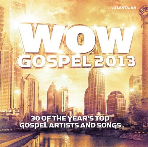 WOW Gospel 2013 de Various Artists
