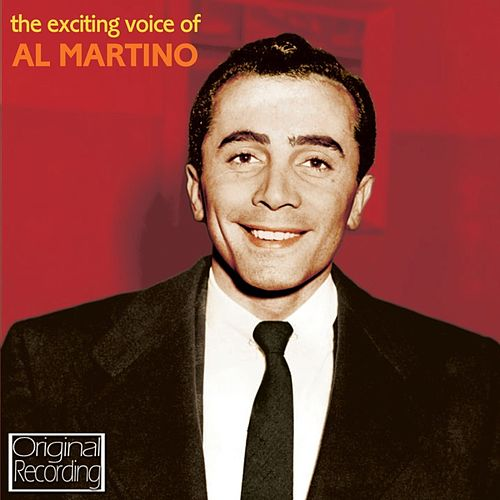 The Exciting Voice Of Al Martino by Al Martino