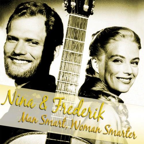 Man Smart, Woman Smarter de Nina & Frederik