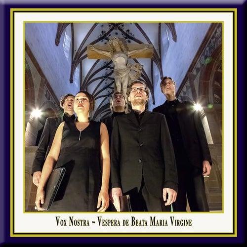 Vespera de Beata Maria Virgine by Vox Nostra