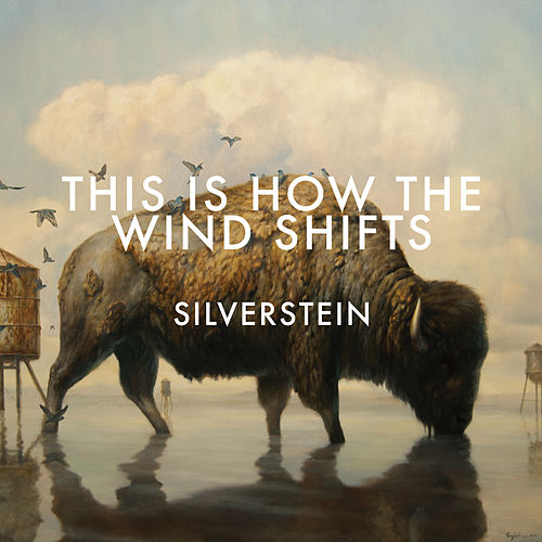This Is How The Wind Shifts (Deluxe) von Silverstein