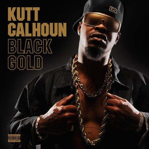 Black Gold by Kutt Calhoun
