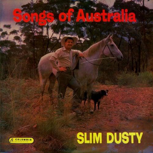 Songs of Australia (Remastered) van Slim Dusty