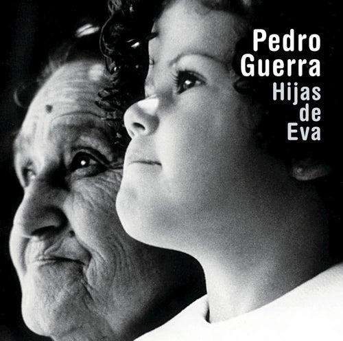 Hijas de Eva de Pedro Guerra