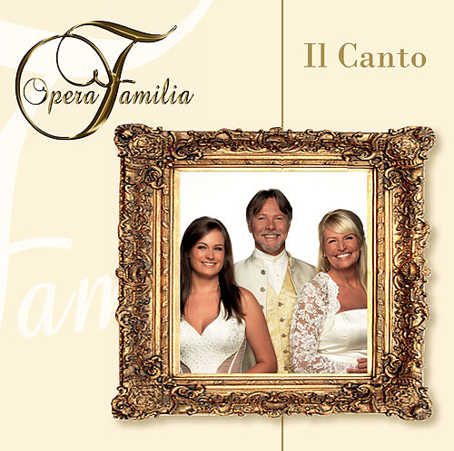 Il Canto by Opera Familia