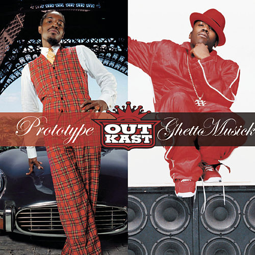 Prototype / Ghetto Musick by Outkast
