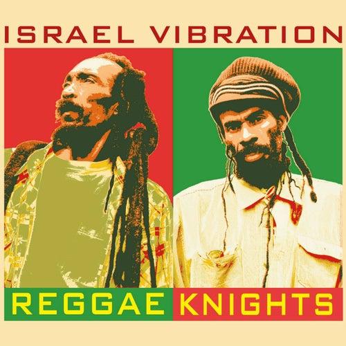 Reggae Knights by Israel Vibration